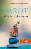 Tarot - Weg der Achtsamkeit